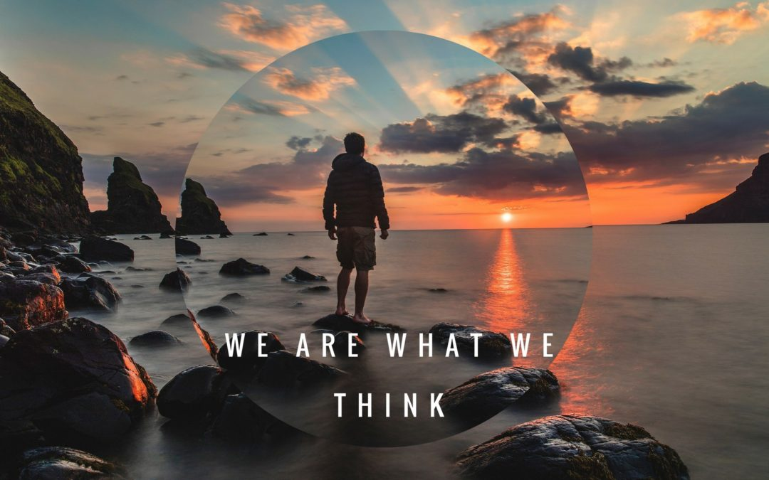 We are what we think - Constantin Kogan